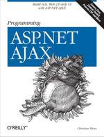 Programming ASP.NET AJAX - Christian Wenz