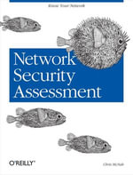 Network Security Assessment : Know Your Network - Chris McNab
