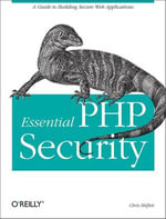 Essential PHP Security - Chris Shiflett