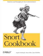 Snort Cookbook - Angela Orebaugh