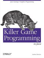Killer Game Programming in Java - Andrew Davison