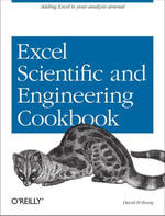 Excel Scientific and Engineering Cookbook - David M Bourg