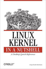 Linux Kernel in a Nutshell - Greg Kroah-Hartman