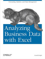 Analyzing Business Data with Excel - Gerald Knight