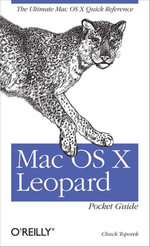 Mac OS X Leopard Pocket Guide - Chuck Toporek