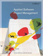 Applied Software Project Management - Andrew Stellman