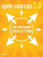 Open Sources 2.0 : The Continuing Evolution - Chris DiBona