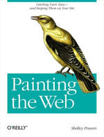 Painting the Web - Shelley Powers