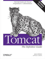 Tomcat : The Definitive Guide: The Definitive Guide - Jason Brittain