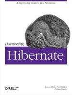 Harnessing Hibernate - James Elliott