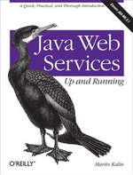 Java Web Services : Up and Running - Martin Kalin