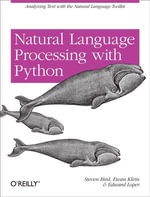 Natural Language Processing with Python - Steven Bird