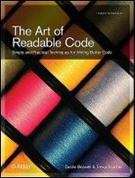 The Art of Readable Code : OREILLY - Dustin Boswell