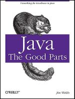 Java : The Good Parts - Jim Waldo