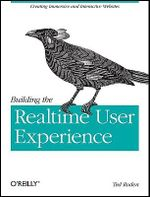Building the Realtime User Experience : Creating Immersive and Interactive Websites - Ted Roden