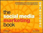 The Social Media Marketing Book : OREILLY - Dan Zarrella