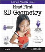 Head First 2D Geometry : OREILLY - Lindsey Fallow