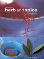 Herb and Spice Handbook - Arabella Boxer