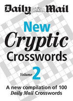 New Cryptic Crosswords: Volume 3 : A New Compilation of 100
