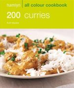 200 Curries : Hamlyn All Colour Cookery - Sunil Vijayakar