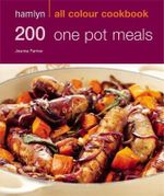200 One Pot Meals : 200 One Pot Meals - Joanna Farrow