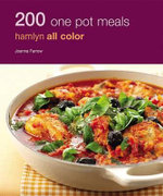 200 One Pot Meals : Hamlyn All Color - Joanna Farrow