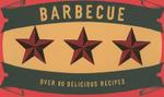 Barbecue : Over 80 Delicious Recipes - Thomas Feller
