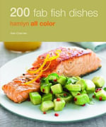 200 Fab Fish Dishes : Hamlyn All Color - Gee Charman