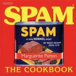 Spam the Cookbook : The Cookbook - Marguerite Patten