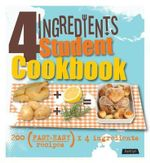 4 Ingredients Student Cookbook - Hamlyn