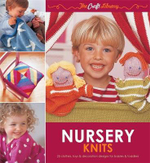 The Craft Library: Nursery Knits : 25 Clothes, Toys & Decoration Designs for Babies & Toddlers - Zoe Mellor