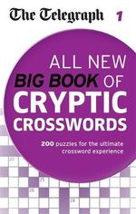 Telegraph Big Book of Cryptic Crosswords : 1 - Daily Telegraph