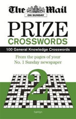 Daily Mail: Mail on Sunday Prize Crosswords 2 : The Mail on Sunday - Daily Mail