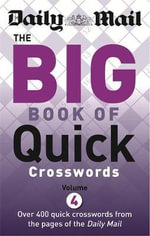 The Daily Mail Big Book of Quick Crosswords 4 - Daily Mail