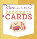 Quick and Easy Handmade Cards : 20 Bookbinding Projects for Explorers, Travelers, ... - Petra Boase
