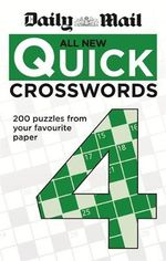 The Daily Mail : All New Quick Crosswords 4 - Daily Mail