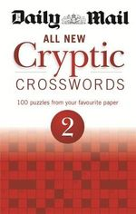 Daily Mail : All New Cryptic Crosswords 2 - Daily Mail