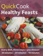 Healthy Feasts : QuickCook - Joy Skipper