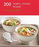 200 Healthy Chinese Recipes - Hamlyn