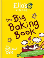 Ella's Kitchen : The Big Baking Book - Ella's Kitchen