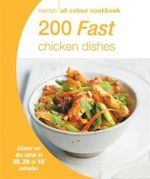 200 Fast Chicken Dishes : Hamlyn All Colour Cookbo - Hamlyn