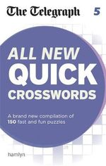 The Telegraph : All New Quick Crosswords: 5 - The Telegraph