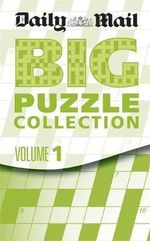 Daily Mail : Big Compendium of Puzzles: 1 - Daily Mail