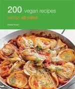 200 Vegan Recipes - Denise Smart
