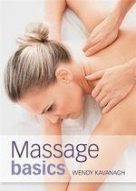 Massage Basics - Wendy Kavanagh