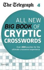 The Telegraph : All New Big Book of Cryptic Crosswords : Big Book of Cryptic Crosswords 4 - The Telegraph