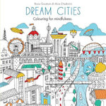 Dream Cities : Colouring for Mindfulness - Rosie Goodwin