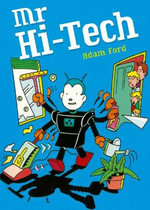 Pocket Tales Year 6 Mr Hi-Tech : Pocket Readers Fiction - Adam Ford