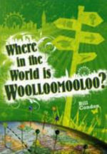 Pocket Worlds Non-Fiction Year 3 : Where in the World is Woolloomooloo? - Bill Condon