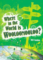 Pocket Worlds Non-Fiction Year 3 : Where in the World is Woolloomooloo? Pack of 3 - Bill Condon